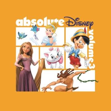 Absolute Disney : volume 3.
