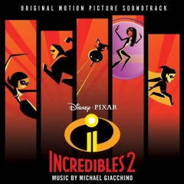 Incredibles 2 : original motion picture soundtrack
