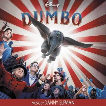 Dumbo Original Motion Picture Score - Danny Elfman