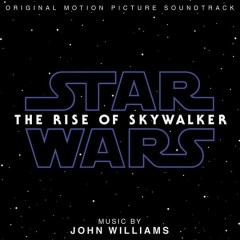 Star Wars : Rise of Skywalker original soundtrack - John Williams