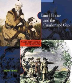 Daniel Boone and the Cumberland Gap - Andrew Santella