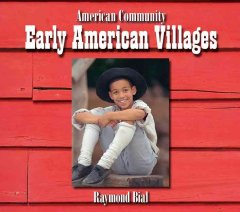 Early American villages - Raymond Bial