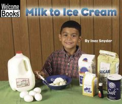 Milk to ice cream - Inez Snyder