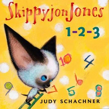 Skippyjon Jones 1-2-3 - Judith Byron Schachner