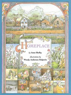 Homeplace / by Anne Shelby ; illustrated by Wendy Anderson Halperin - Anne Shelby
