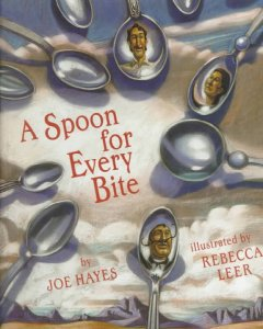 A Spoon for Every Bite (Tumblebook) - Joe Hayes