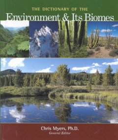 The dictionary of the environment and its biomes