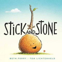 Stick and Stone - Beth Ferry