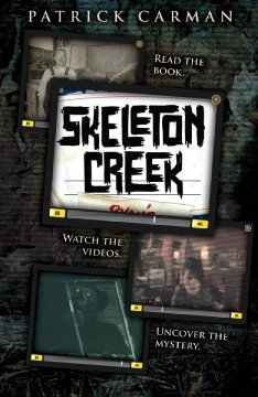 Skeleton Creek  - Patrick Carman