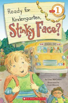 Ready for kindergarten, Stinky Face? - Lisa McCourt