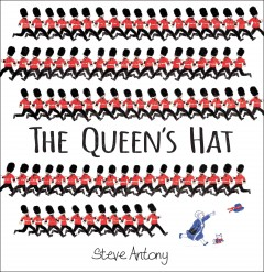 The Queen's hat - Steve Antony