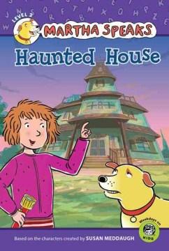 Martha speaks : Haunted house - Karen (Karen J.) Barss
