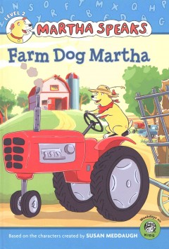 Martha speaks : Farm dog Martha - Karen (Karen J.) Barss