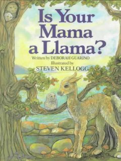Is your mama a llama? - Deborah Guarino