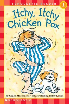 Itchy, itchy chicken pox - Grace Maccarone