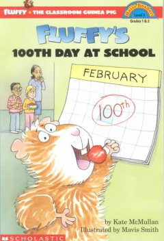 Fluffy's 100th day of school - Kate McMullan