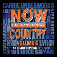 Now that's what I call country. volume 6.