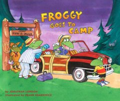 Froggy goes to camp - Jonathan London