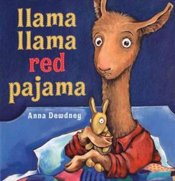 Llama, llama red pajama - Anna Dewdney
