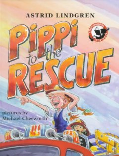 Pippi to the rescue - Astrid Lindgren