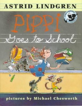 Pippi goes to school - Astrid Lindgren