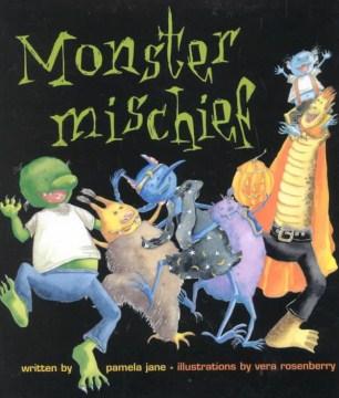 Monster mischief - Pamela Jane