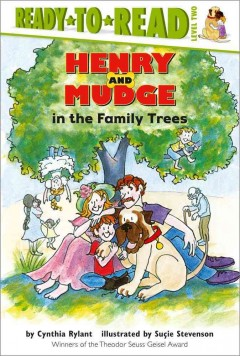 Henry and Mudge in the family trees : the fifteenth book of their adventures - Cynthia Rylant