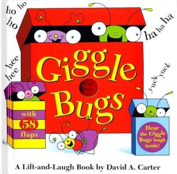 Giggle bugs : a lift-and-laugh book - David A Carter