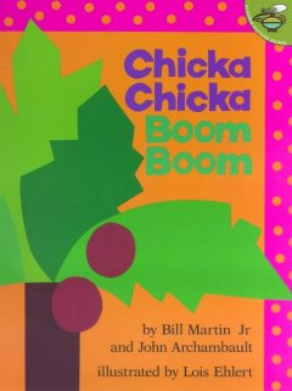 Chicka chicka boom boom - Bill Martin