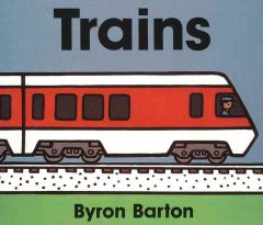 Trains - Byron Barton