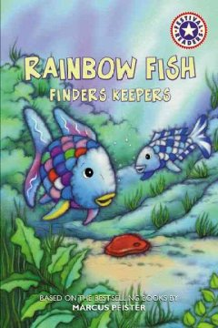 Rainbow Fish : finders keepers