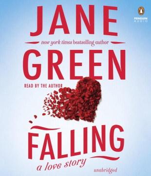 Falling : a love story - Jane Green