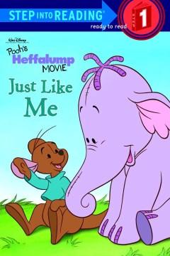 Winnie the Pooh : Just like me!
