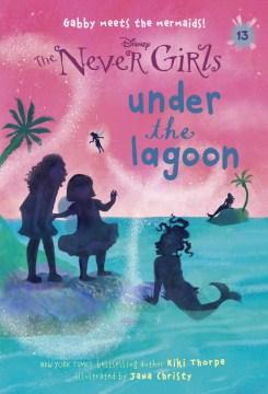 Under the lagoon - Kiki Thorpe