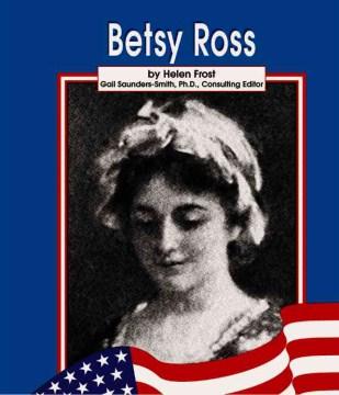 Betsy Ross - Helen Frost