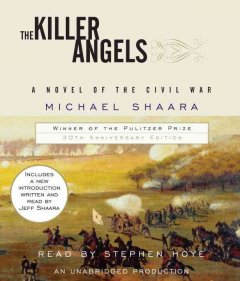 The killer angels / Michael Shaara - Michael Shaara