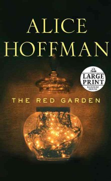 The red garden - Alice Hoffman