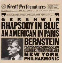 Rhapsody in blue ; An American in Paris - George Gershwin