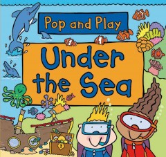 Pop and play : Under the sea
