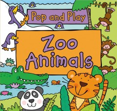 Pop and play : zoo animals