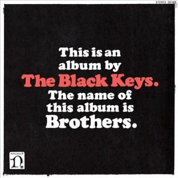 Brothers - performer.composer Black Keys (Musical group)