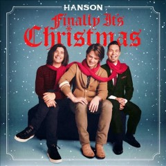 Finally it's Christmas - performer Hanson (Musical group)