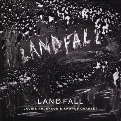 Landfall - Laurie Anderson