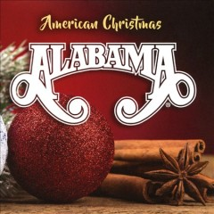 American Christmas - performer Alabama (Musical group)