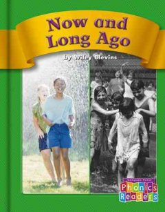 Now and long ago - Wiley Blevins