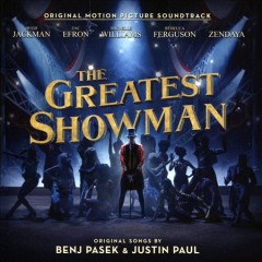 The greatest showman : original motion picture soundtrack.