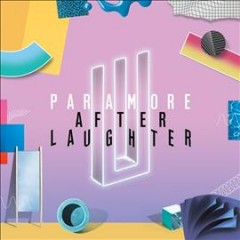 After laughter -  Paramore (Musical group)
