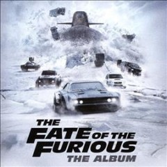 Fate of the Furious, The: The Album Soundtrack.