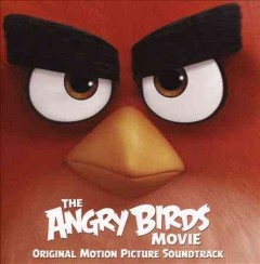 The angry birds movie : original motion picture soundtrack.