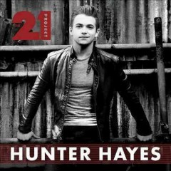 The 21 Project - Hunter Hayes